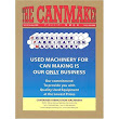 The Canmaker is a trade magazine which prints articles and...