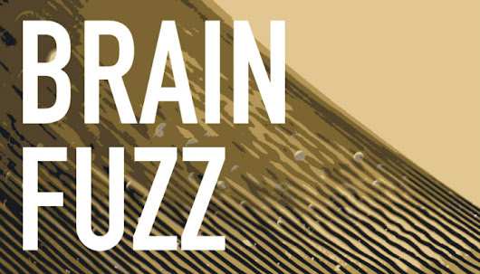 About That Brain Fuzz Podcast | Tokens From The Well Arts Blog