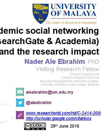 """Academic social networking (ResearchGate & Academia) and the research impact"" by Nader Ale Ebrahim"