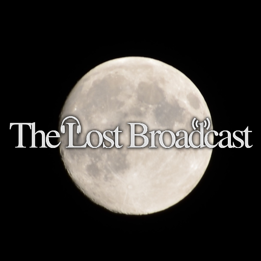 The Lost Broadcast Radio Shows - UK Podcast Directory
