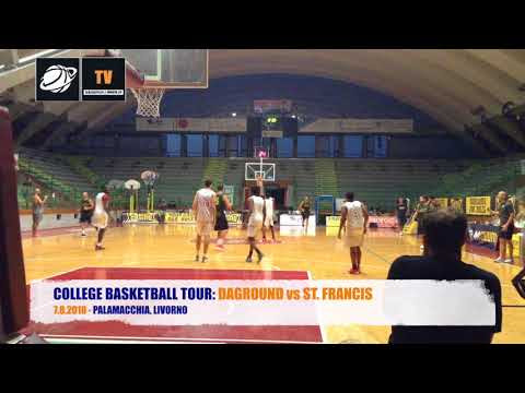 IBL TV - 7.8.2018, COLLEGE BASKETBALL TOUR: DAGROUND vs ST. FRANCIS, 2° TEMPO - 1° PARTE