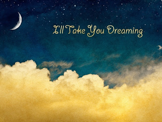 I'll Take You Dreaming - A Debut Lullaby Album