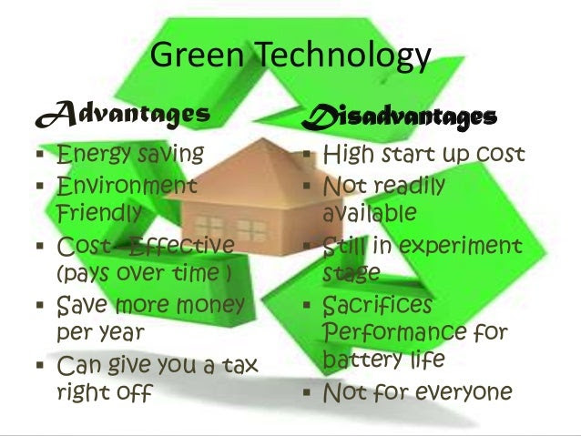 Advantages and disadvantages of green technology