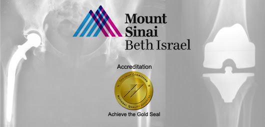 Mount Sinai Beth Israel: Gold Seal of Approval! | Orthopedics This Week