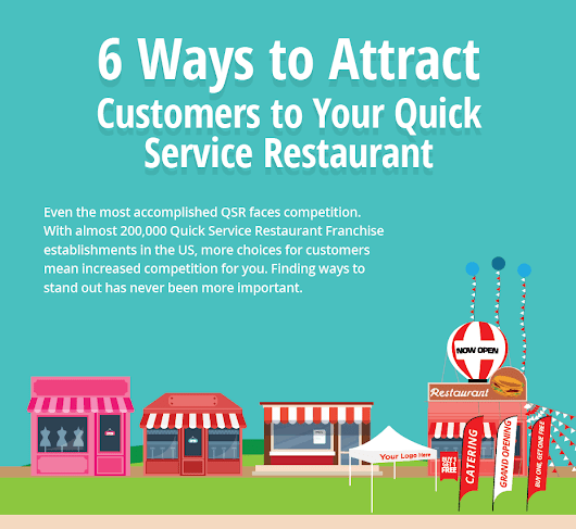 [Infographic] 6 Ways to Attract Customers to Your Quick Service Restaurant | Air Ad Promotions