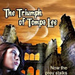 The Triumph of Tompa Lee -- now available!