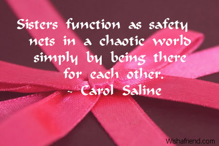 Sisters Function As Safety Nets In Sister Birthday Quote