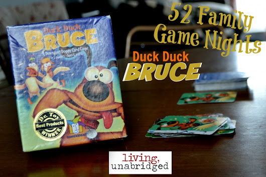 52 Family Game Nights: Duck Duck Bruce - Living Unabridged
