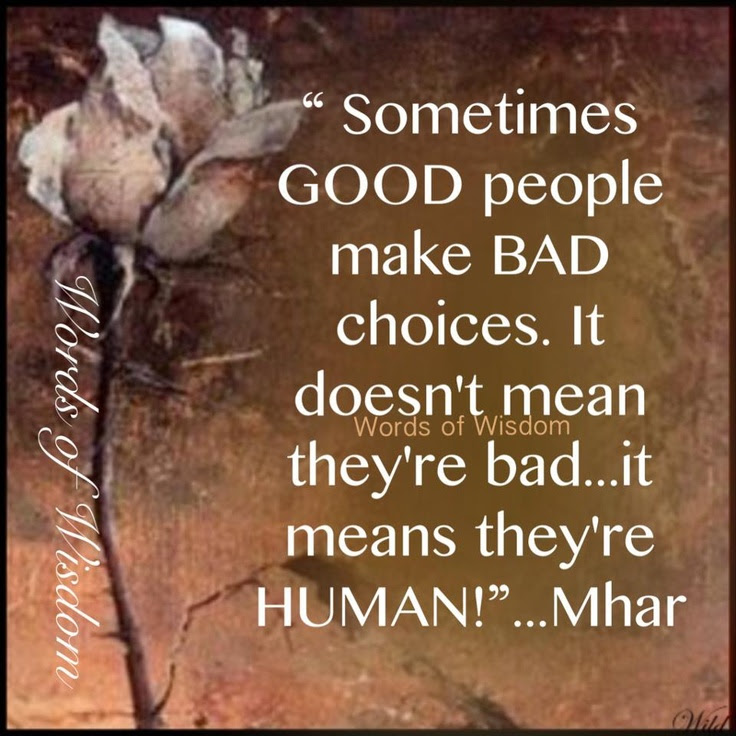 Quotes About Bad Choice 87 Quotes
