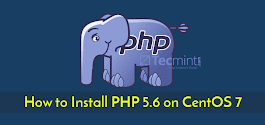 How to Install PHP 5.6 on CentOS 7