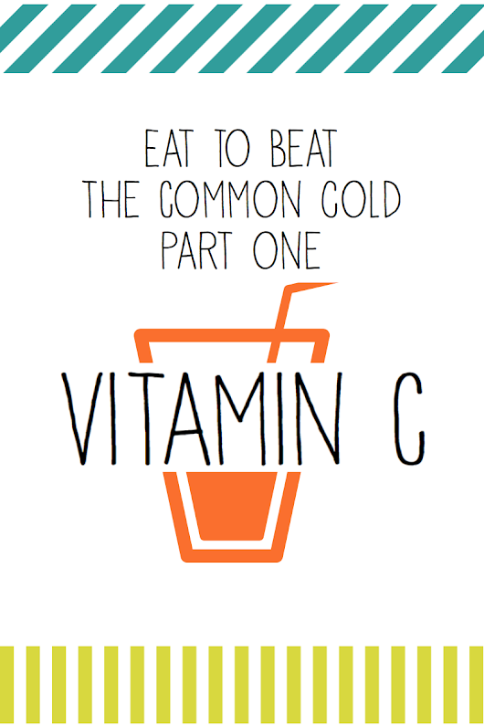 Eat to Beat the Common Cold? - Part One - Food & Nonsense