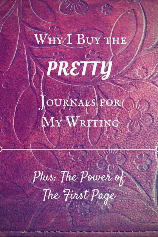 Why I Buy the Pretty Journals (And What to Do With the First Page!)