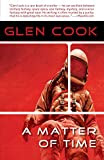 A Matter of Time, by Glen Cook