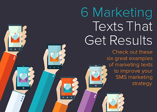 6 Marketing Texts That Get Results [Slideshare]
