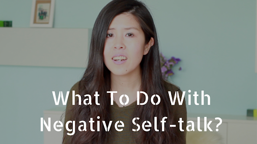 What To Do With Negative Self-talk?