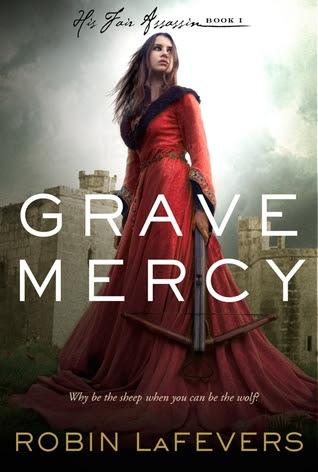 Resultado de imagen de Grave Mercy (His Fair Assassin #1) - Robin LaFevers