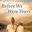 Before We Were Yours By Lisa Wingate - Arlene's Book Club