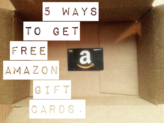5 Ways to Get Free Amazon Gift Cards | @gabeturner
