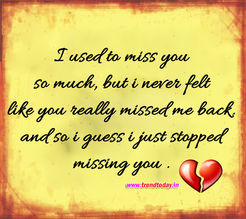 I Miss You So Much That Some Days I Wish I Could Stop Myself From