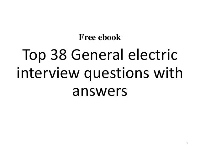 General electric interview questions and answers