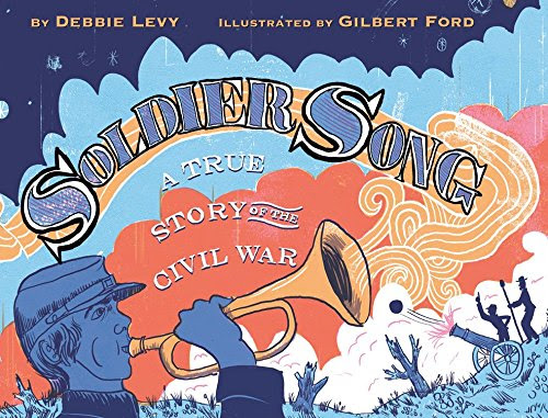 Soldier Song: A True Story of the Civil War - As They Grow Up