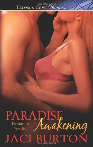 Passion in Paradise: Paradise Awakening (Book 1) by Jaci Burton