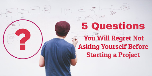 Five Questions You Will Regret Not Asking Yourself Before Starting a Project - Screenshot Monitor Blog