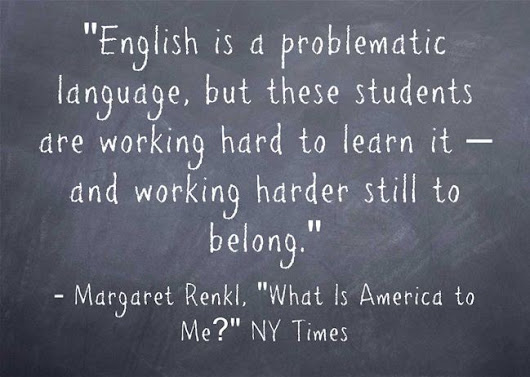 Excellent NY Times Column Today On Teaching English Language Learners