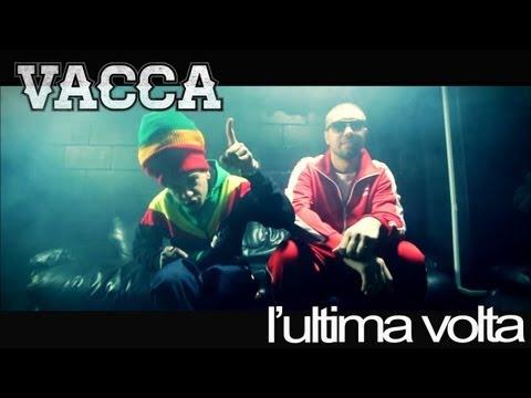Vacca - L'Ultima Volta Feat. Mondo Marcio (Official Video)
