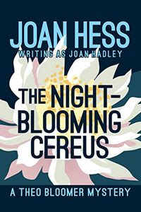 The Night-Blooming Cereus by Joan Hess