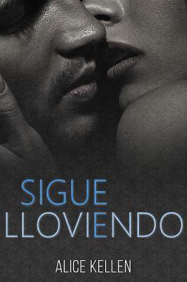 SIGUE LLOVIENDO
