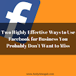 Two Highly Effective Ways to Use Facebook for Business -