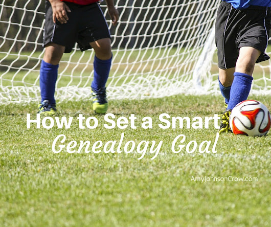 How to Set a Smart Genealogy Goal