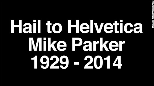We've all read his work -- 'Godfather' of Helvetica font dies at 84