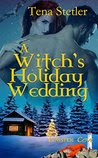 A Witch's Holiday Wedding