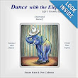 Dance with the Elephant : Life's Cosmic Equation: Duane Kuss, Donald Calhoun, Lauren L. Murphy, Don Calhoun, Alexandra Evans, Ashley Tong: 9780989717212: Amazon.com: Books