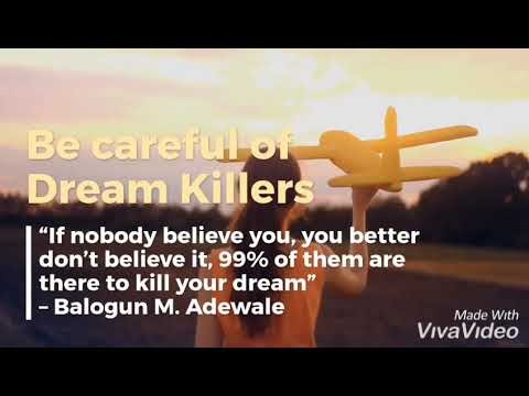 Achievers Wisdom with Balogun M. Adewale: Be Careful of Dream Killers