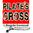 Amazon.com: Pilate's Cross: A John Pilate Mystery, Book 1 (Audible Audio Edition): J. Alexander Greenwood, John Edmondson: Books