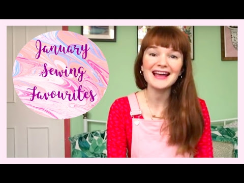 February Sewing Favourites