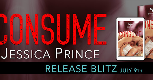 Release Blitz: Consume by Jessica Prince