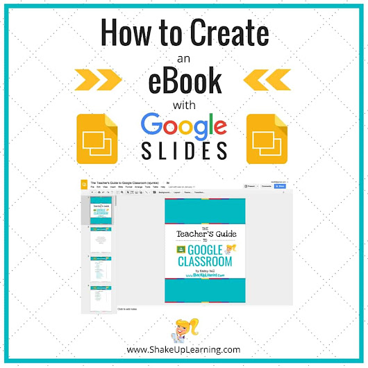 How to Create an eBook with Google Slides | Shake Up Learning