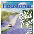 52 of the Best Road Trips from Houston | Houstonia Magazine