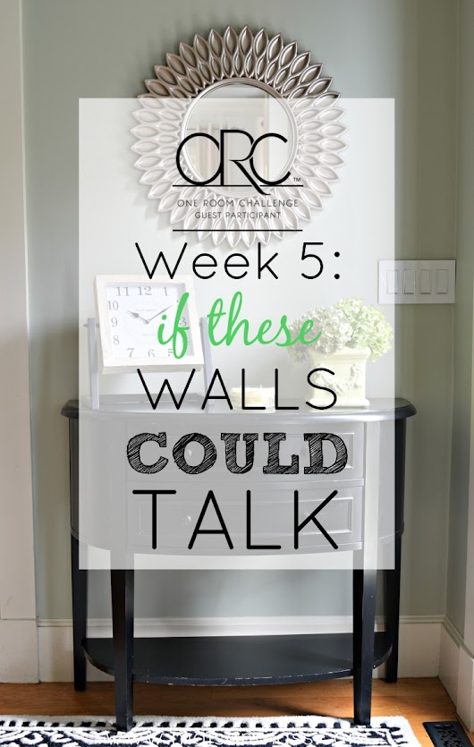If These Walls Could Talk: ORC Week 5 • Maison Mass
