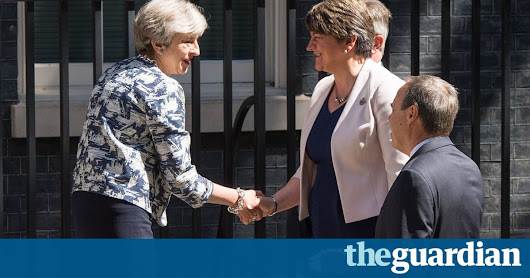 £1bn Tory-DUP deal to support government leads to anger in Scotland and Wales - Politics live | Politics | The Guardian
