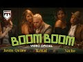 Kenai, Justin Quiles, Nacho - Boom Boom (Video Oficial)
