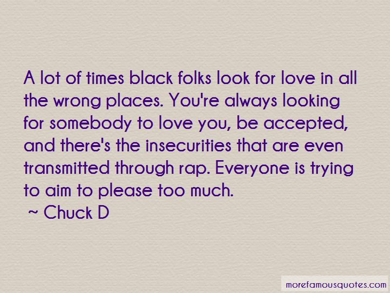 Looking In All The Wrong Places Quotes Top 16 Quotes About Looking