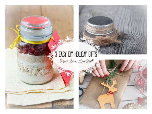 Easy DIY Holiday Gifts: Consumable + Reusable