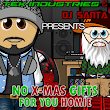 No X-mas gifts for you homie EP