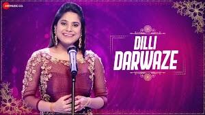 Dilli Darwaze Lyrics - Jyotica Tangri - Rajasthani Song Lyrics