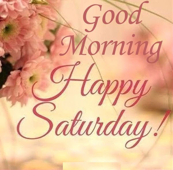 Good Morning Happy Saturday Quote With Flowers Pictures Photos And